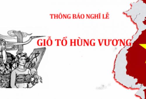 Thông báo lịch nghỉ lễ giỗ tổ Hùng Vương 10/3 âm lịch 2019